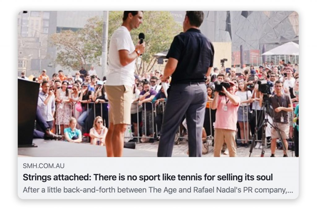 "An article of Greg Baum of The Age titled ""Strings attached: There is no sport like tennis for selling its soul""."