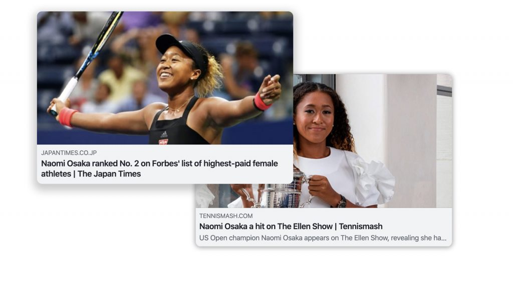 "Naomi Osaka appears on news as ""highest-paid female athletes"" by Japan Times and ""a hit on The Ellen Show"" by Tennis Smash."